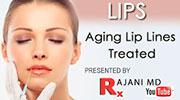 Aging Lip Lines Treated -Rajani Portland Oregon