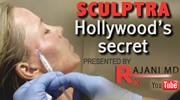 Hollywood's Beauty Secret - Sculptra